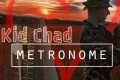 """Metronome the new hot song by """"Kid Chad's"""""""