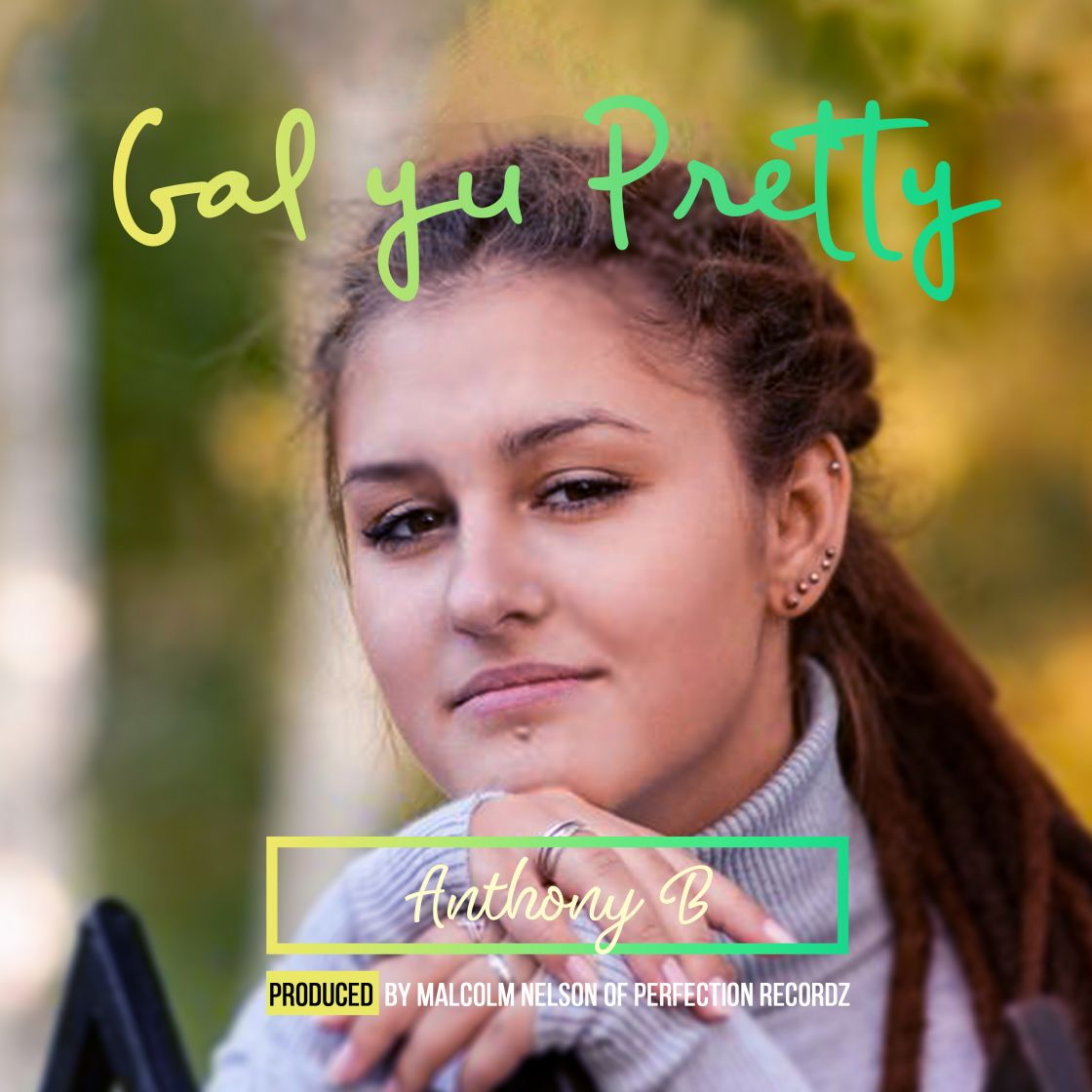 Radio/Dj's/Clubs rating -Gal Yu Pretty by Anothny B