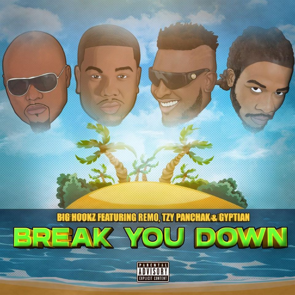 "New hit single ""Break You Down"" by Big Hookz."