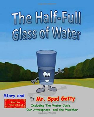 The Half-full Glass of Water