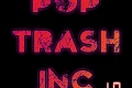 1.0 By Pop Trash Inc.
