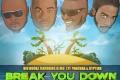 """New hit single """"Break You Down"""" by Big Hookz."""